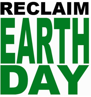 Reclaim Earth Day